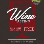 FREE FRENCH WINE TASTING JULY 11th